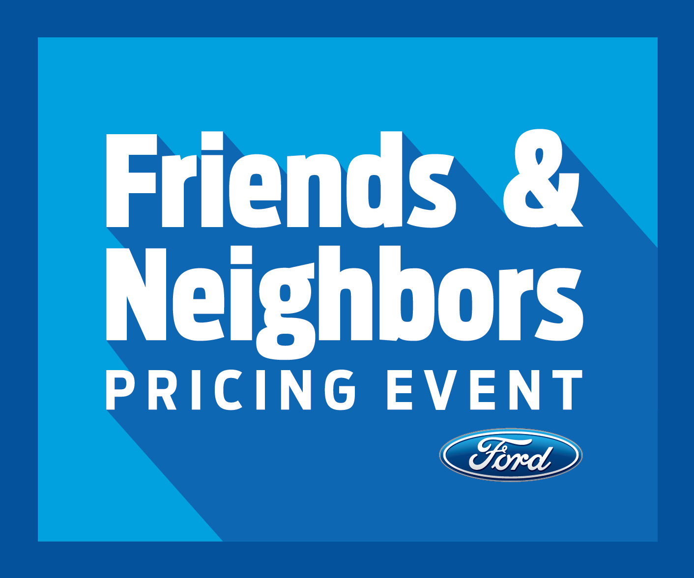 Ford Friends & Family Discount Pricing Event